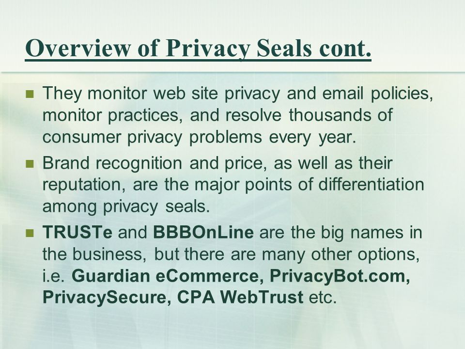 Overview of Privacy Seals cont.