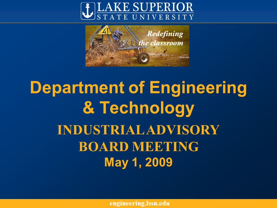 engineering.lssu.edu Submission of Proposals for 2009-10 Senior Projects Send by July 15th to Jim Devaprasad If you have any questions, please contact: Jim Devaprasad …………….