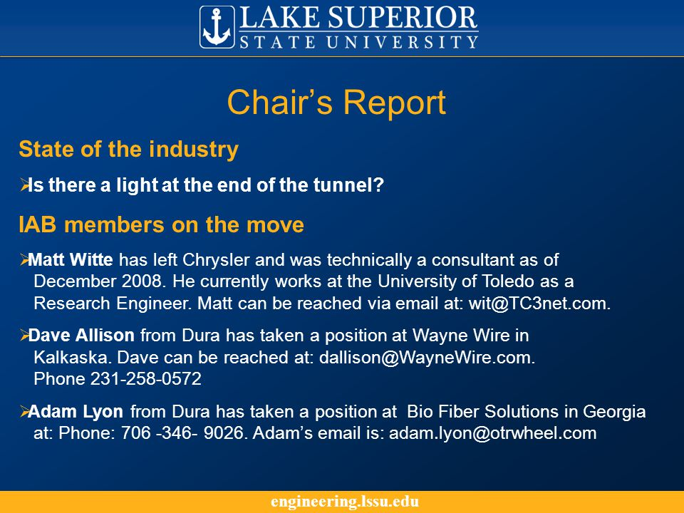 engineering.lssu.edu Chair's Report State of the industry  Is there a light at the end of the tunnel.