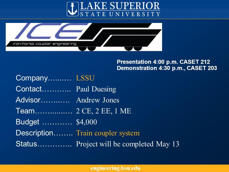 engineering.lssu.edu Company…....… LSSU Contact………...