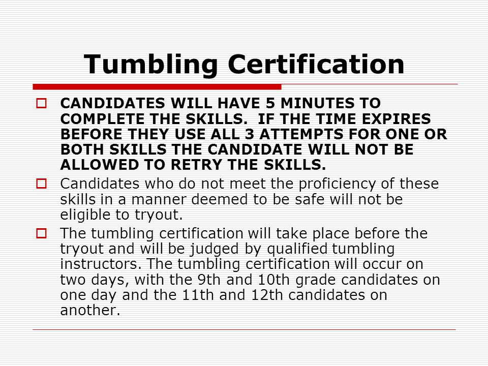 Tumbling Certification  February 24th – Ninth and Tenth Grade, 4:00 @ CHHS  February 25th – Eleventh and Twelfth Grade, 4:00 @ GHS
