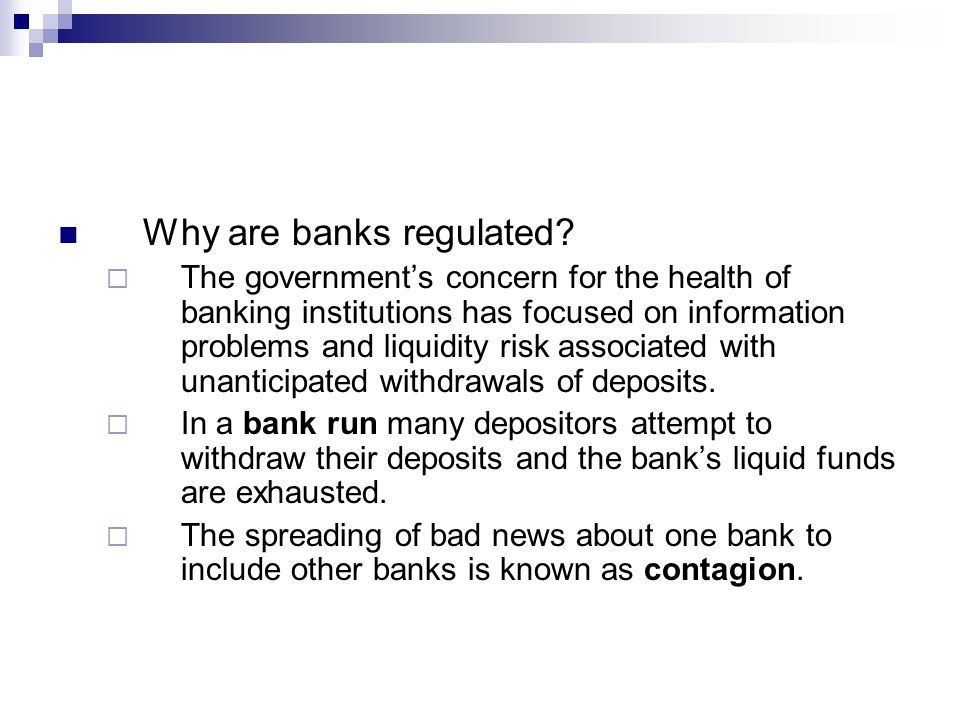 Why are banks regulated.
