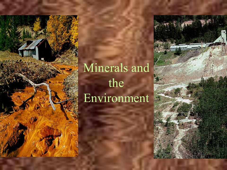 Minerals and the Environment
