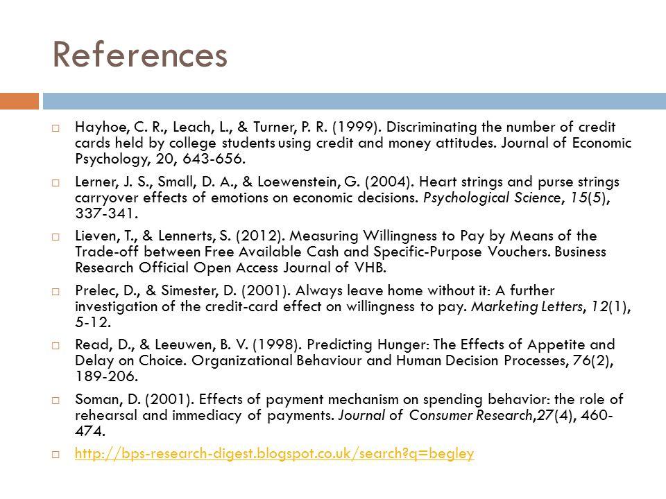 References  Hayhoe, C. R., Leach, L., & Turner, P.