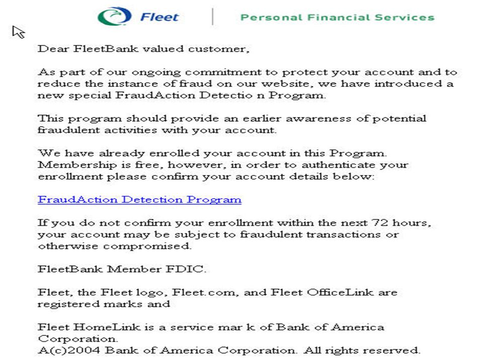ID Management in Financial Services – May 2005 25 Source: Anti-Phishing Working Group Phishing Archive Examples (June 2004)