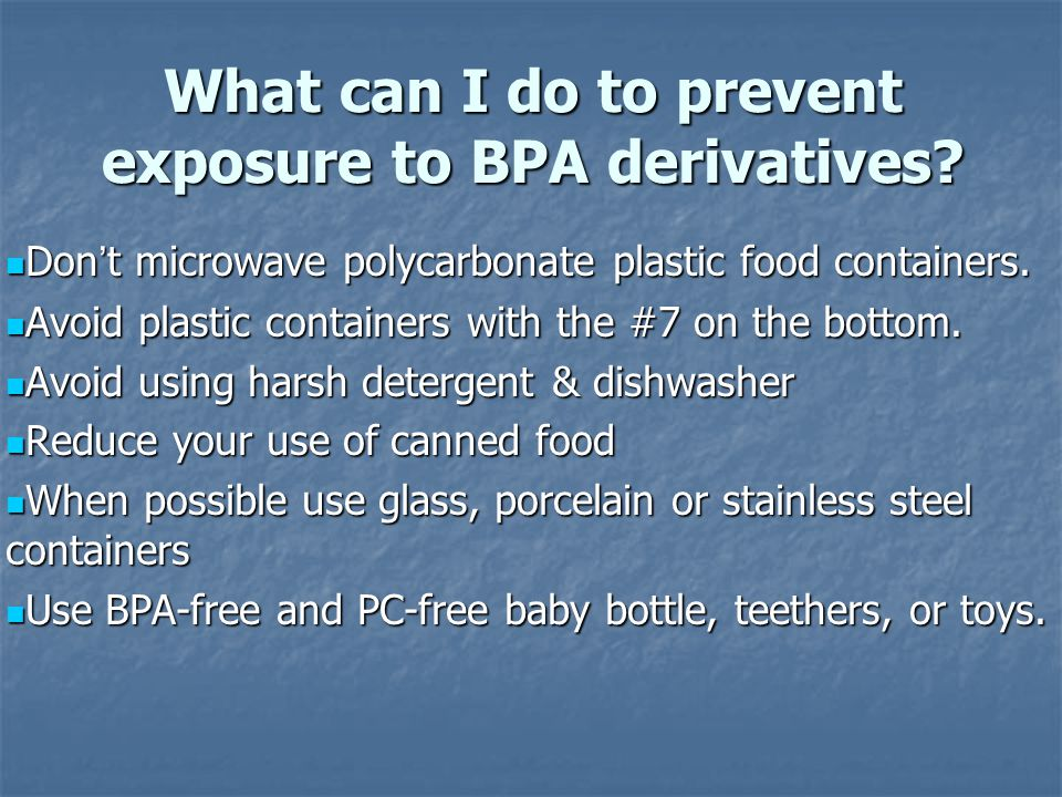 What can I do to prevent exposure to BPA derivatives.