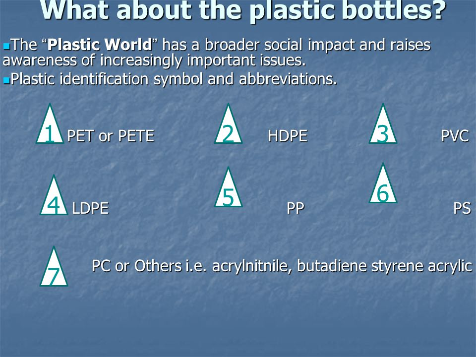 What about the plastic bottles.