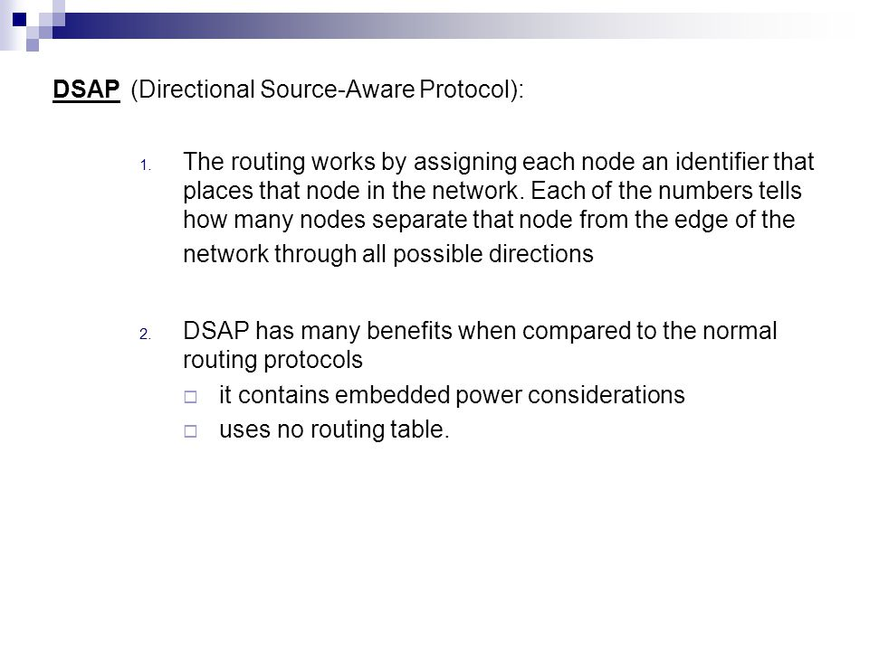 DSAP (Directional Source-Aware Protocol): 1.