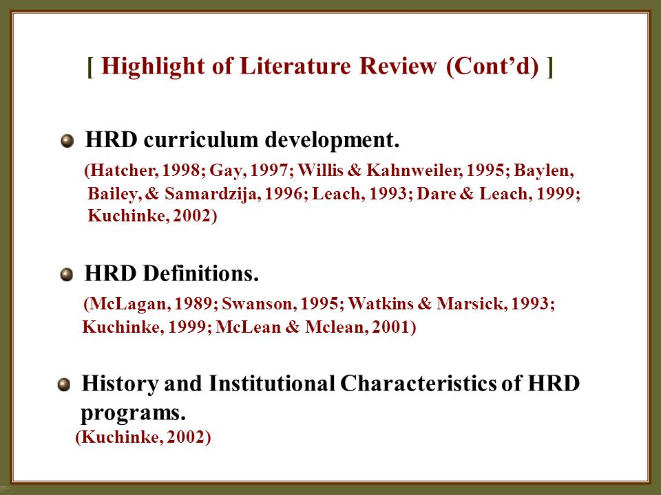 [ Highlight of Literature Review (Cont'd) ] HRD curriculum development.