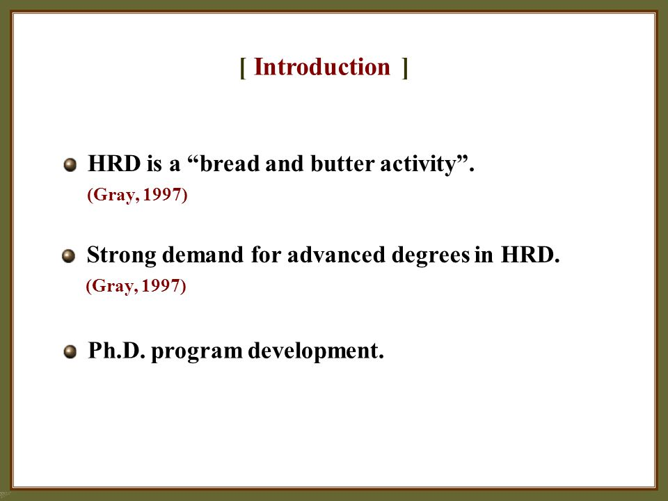 [ Introduction ] Strong demand for advanced degrees in HRD.