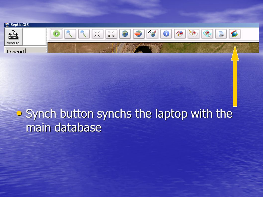 Synch button synchs the laptop with the main database Synch button synchs the laptop with the main database