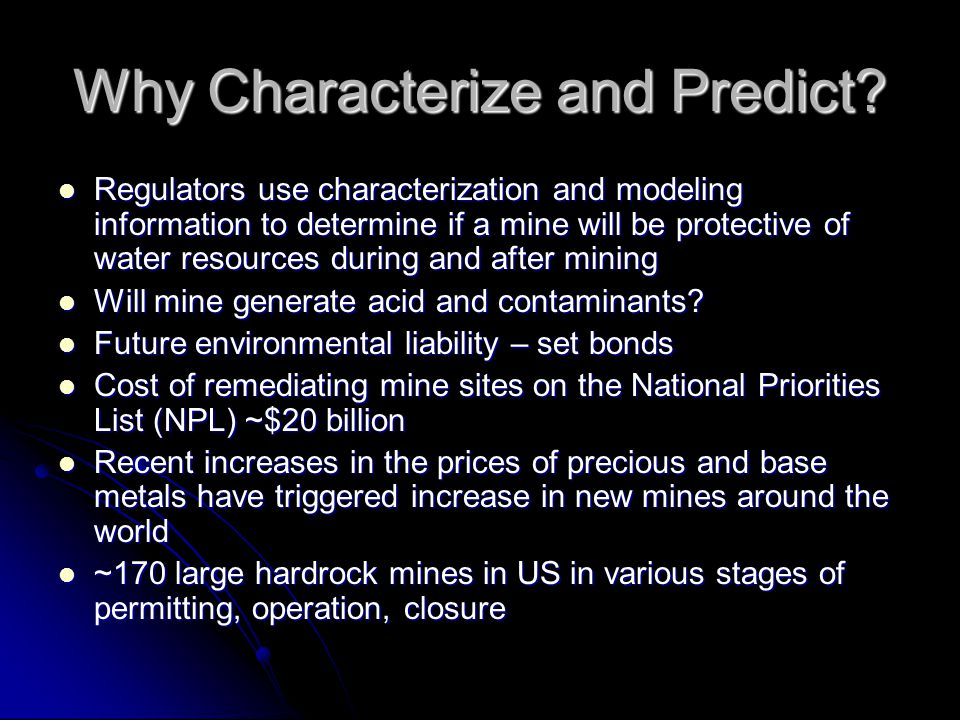 Why Characterize and Predict.