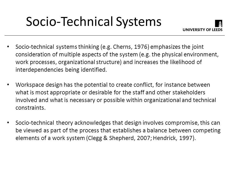 Socio-Technical Systems Socio-technical systems thinking (e.g.