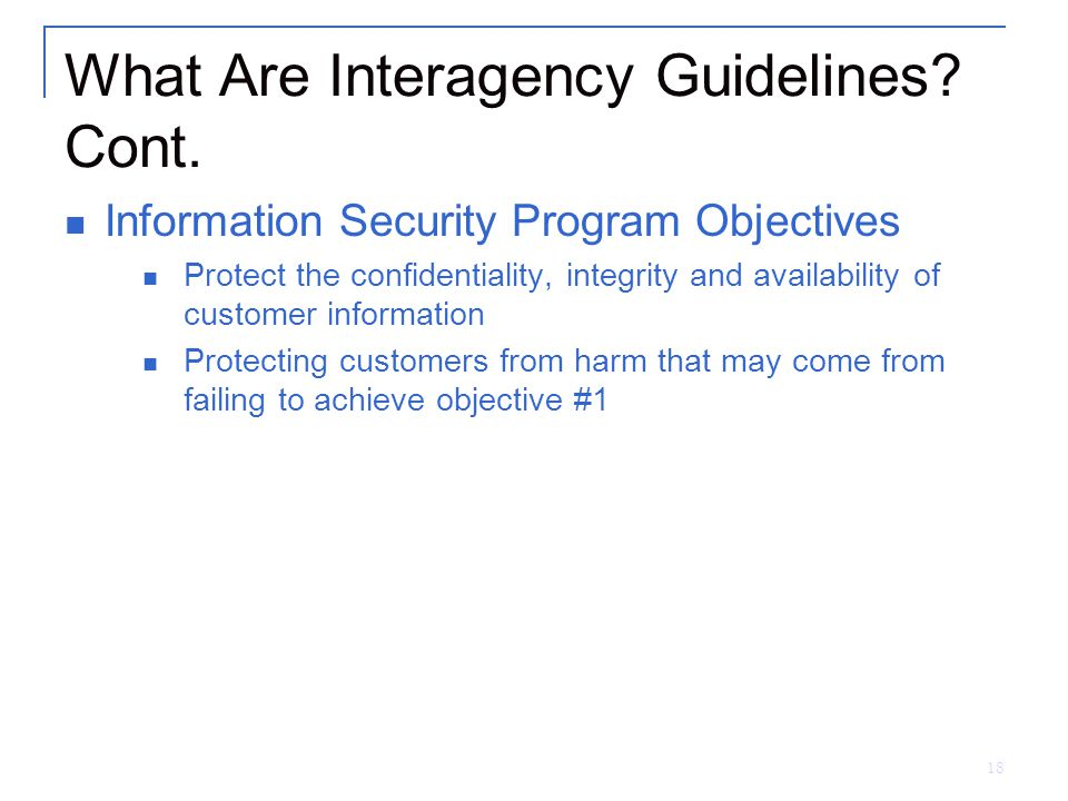 18 What Are Interagency Guidelines. Cont.