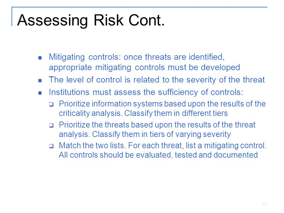 22 Assessing Risk Cont.