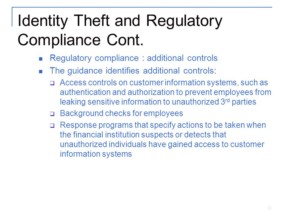 50 Identity Theft and Regulatory Compliance Cont.