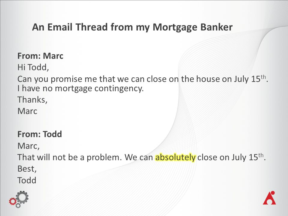 An Email Thread from my Mortgage Banker