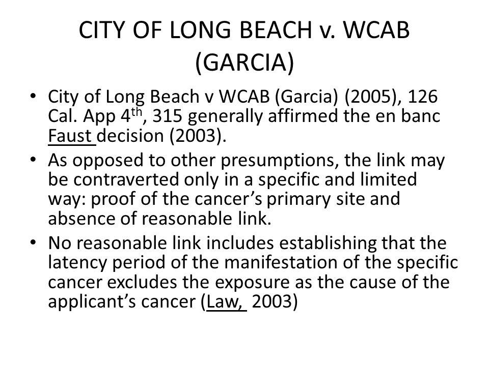 CITY OF LONG BEACH v. WCAB (GARCIA) City of Long Beach v WCAB (Garcia) (2005), 126 Cal.