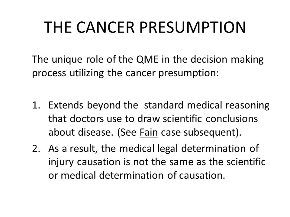 THE CANCER PRESUMPTION The original Legislative intent of the Section 3212.1 was probably to acknowledge the unique burden of certain public safety employees, i.e.