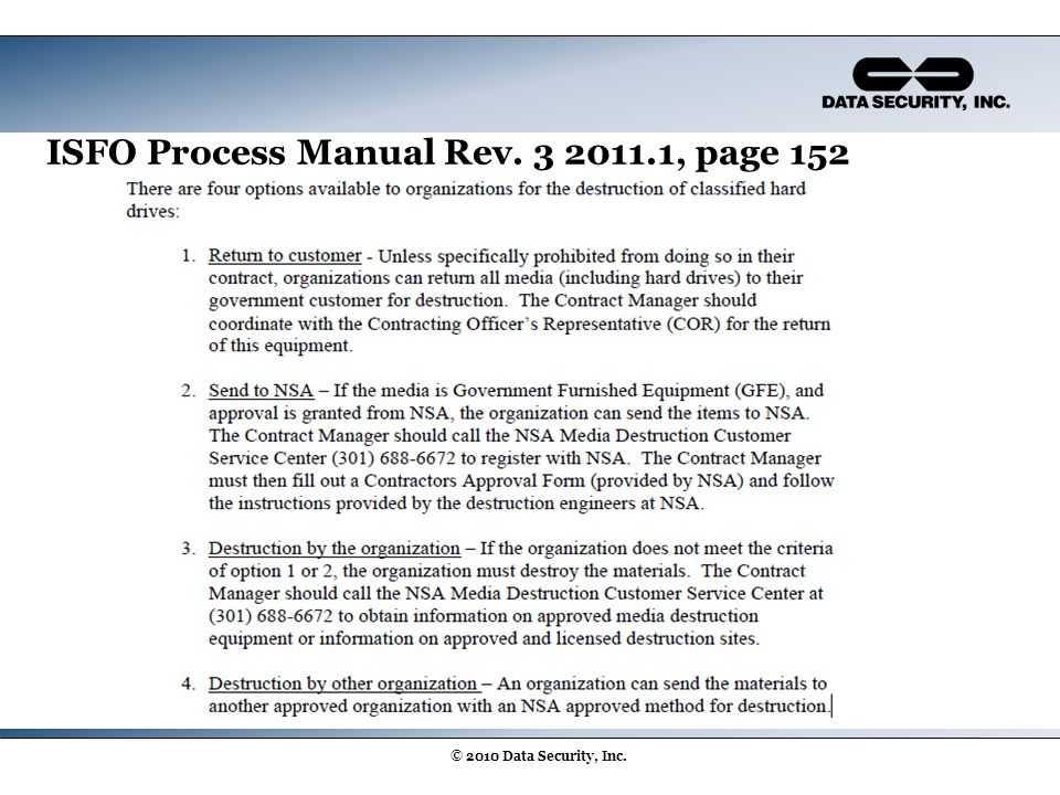 ISFO Process Manual Rev. 3 2011.1, page 152 © 2010 Data Security, Inc.