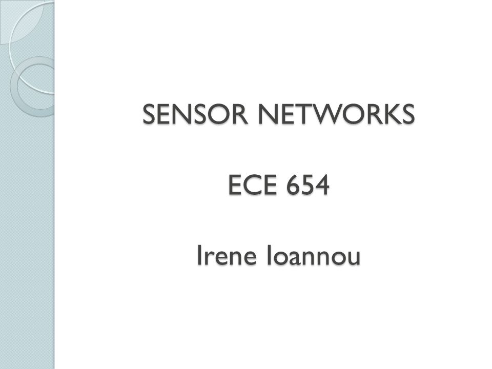Some schemes proposed for the sensor network 1.
