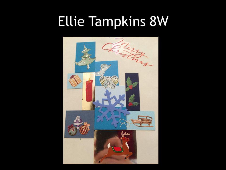 Ellie Tampkins 8W