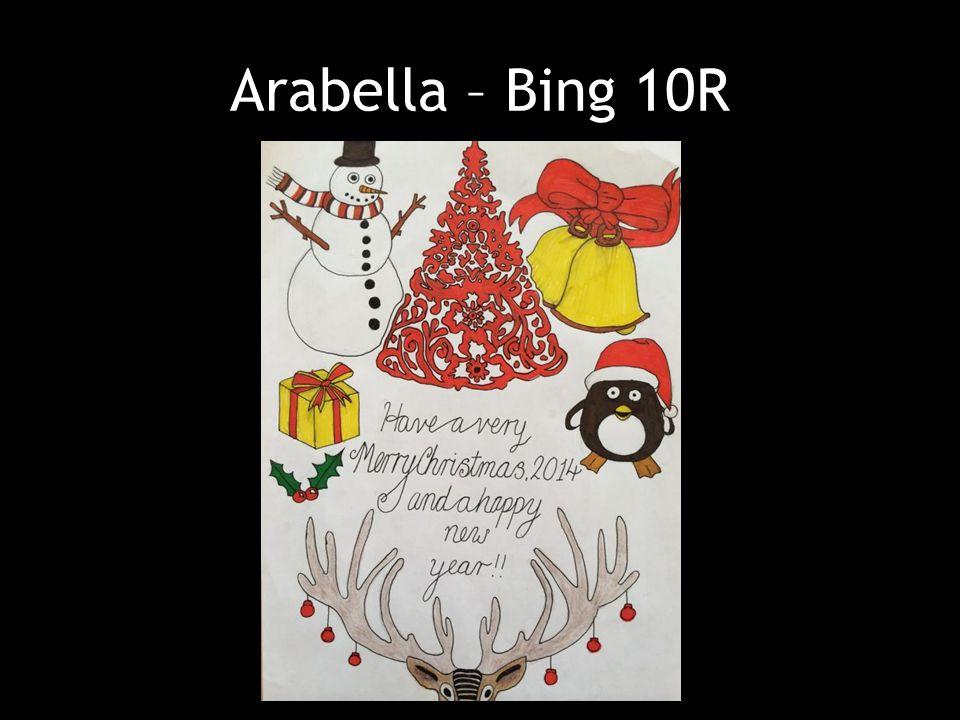 Arabella – Bing 10R