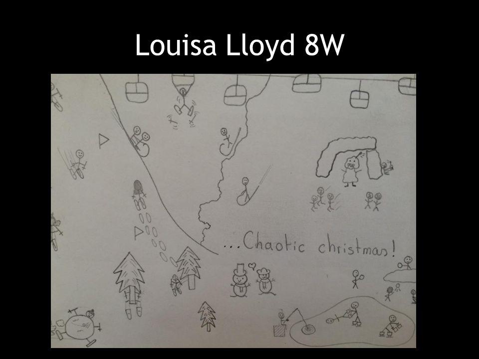 Louisa Lloyd 8W