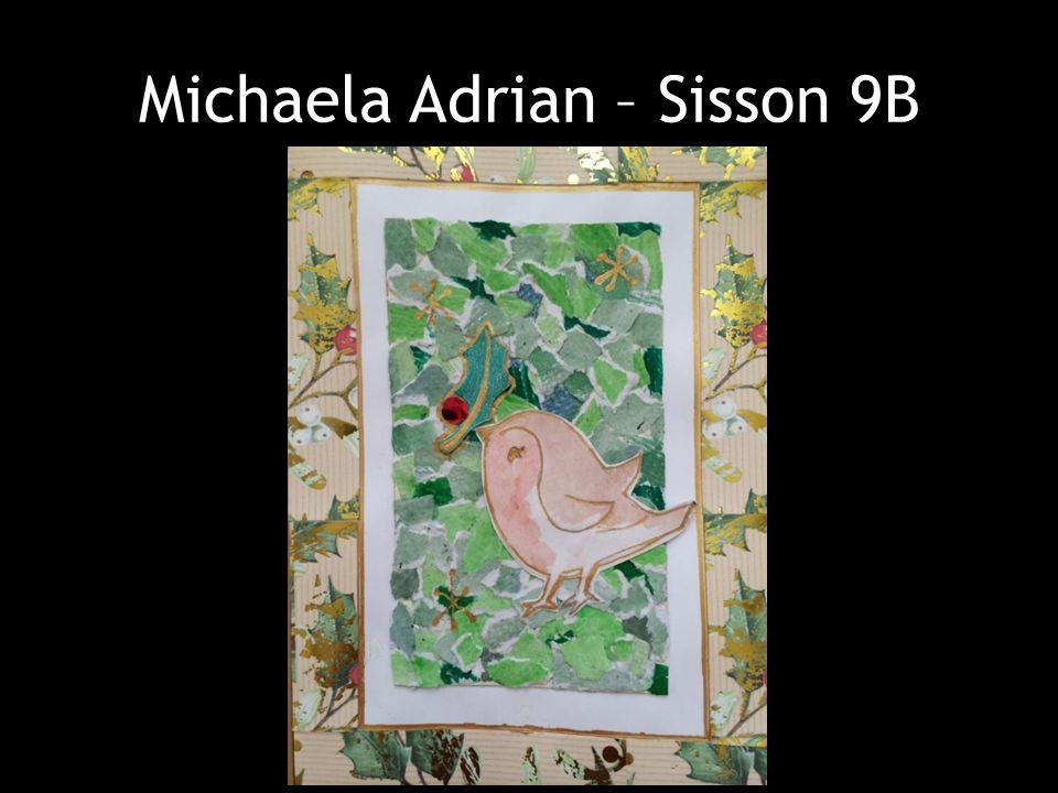 Michaela Adrian – Sisson 9B