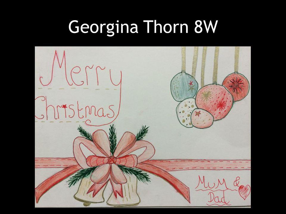 Georgina Thorn 8W