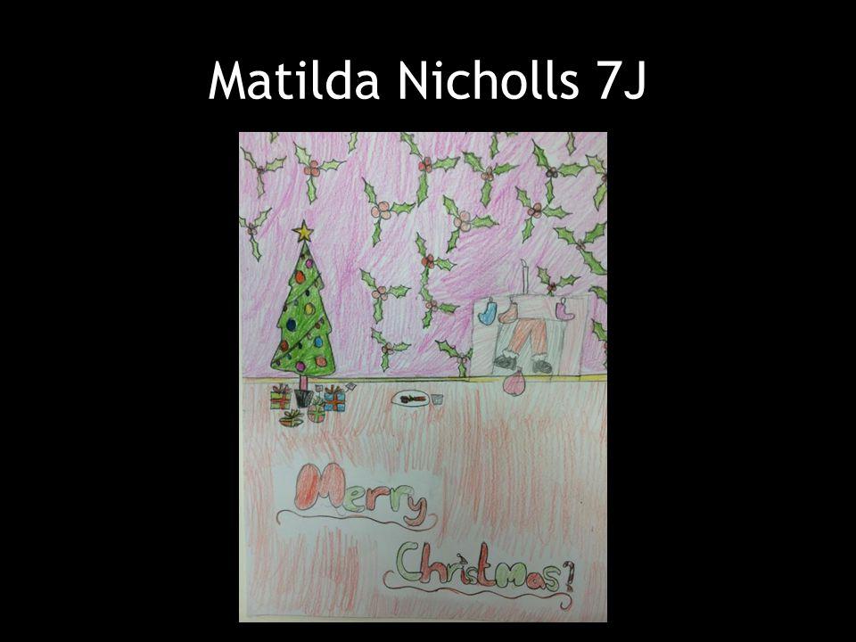 Matilda Nicholls 7J