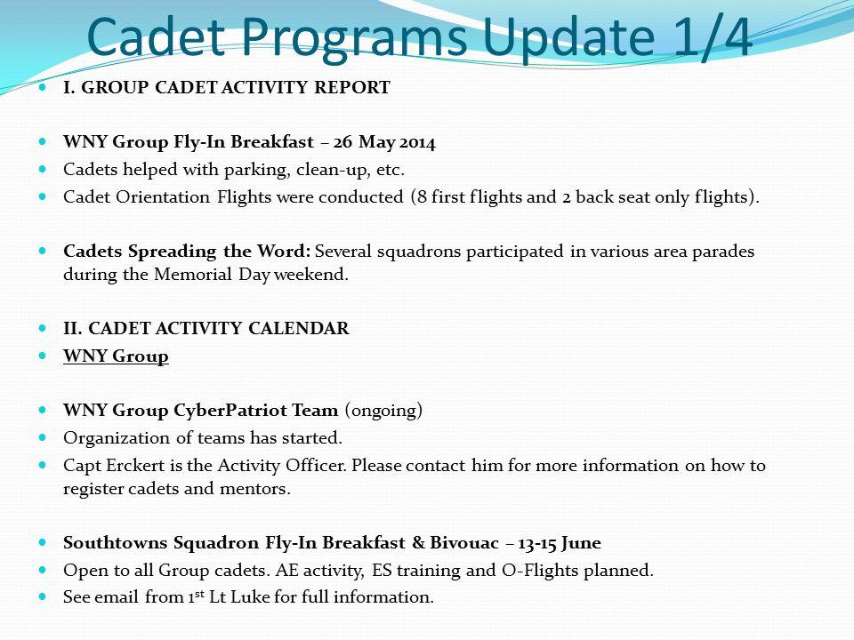 Cadet Programs Update 1/4 I.