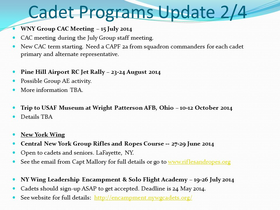 Cadet Programs Update 2/4 WNY Group CAC Meeting – 15 July 2014 CAC meeting during the July Group staff meeting.