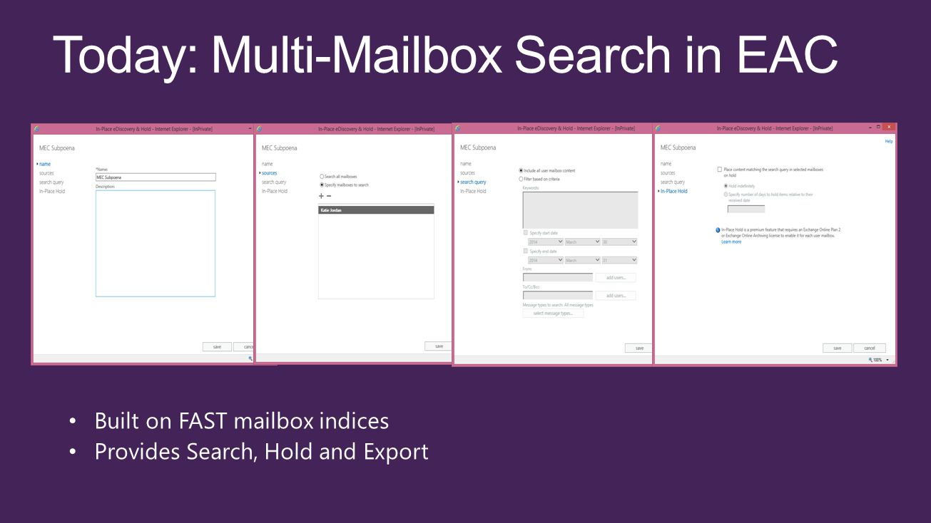 Today: Multi-Mailbox Search in EAC