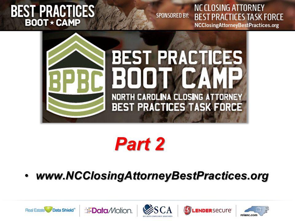 www.NCClosingAttorneyBestPractices.orgwww.NCClosingAttorneyBestPractices.org Part 2