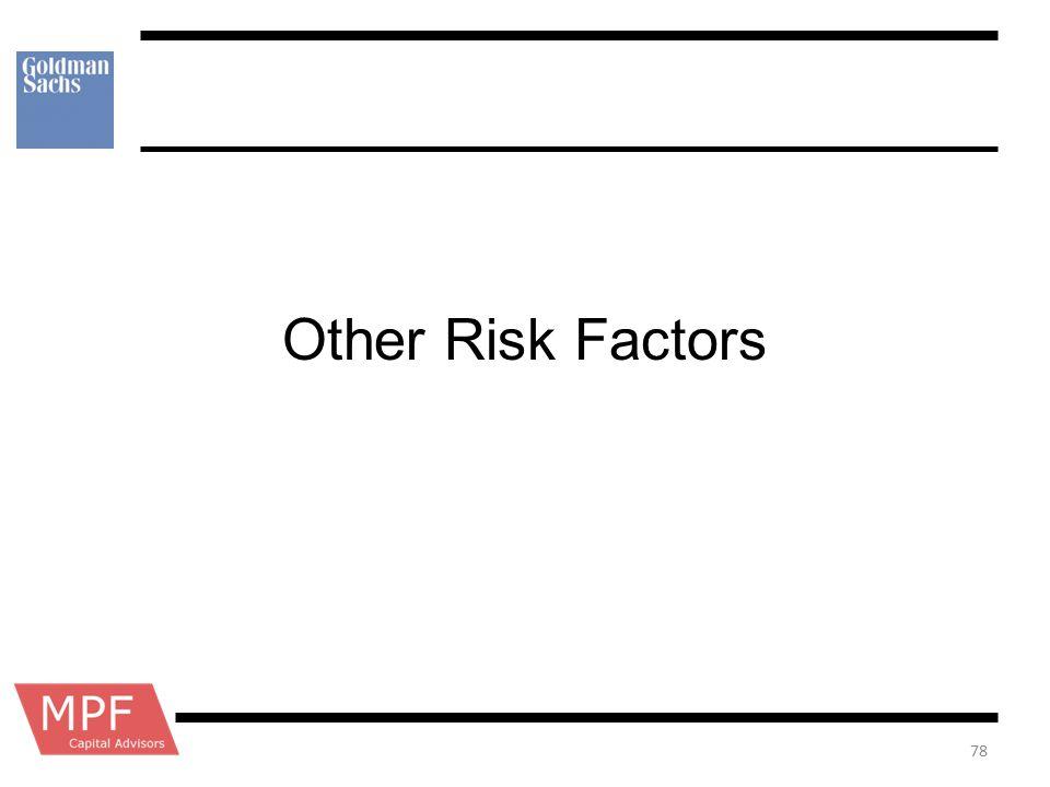 Other Risk Factors 78