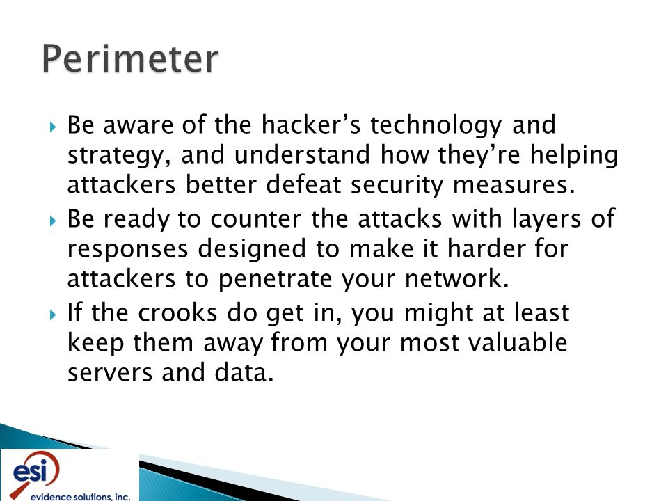  Be aware of the hacker's technology and strategy, and understand how they're helping attackers better defeat security measures.