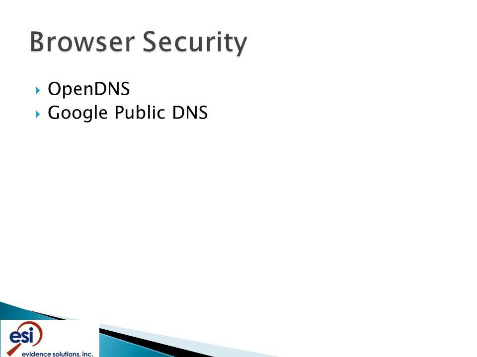  OpenDNS  Google Public DNS