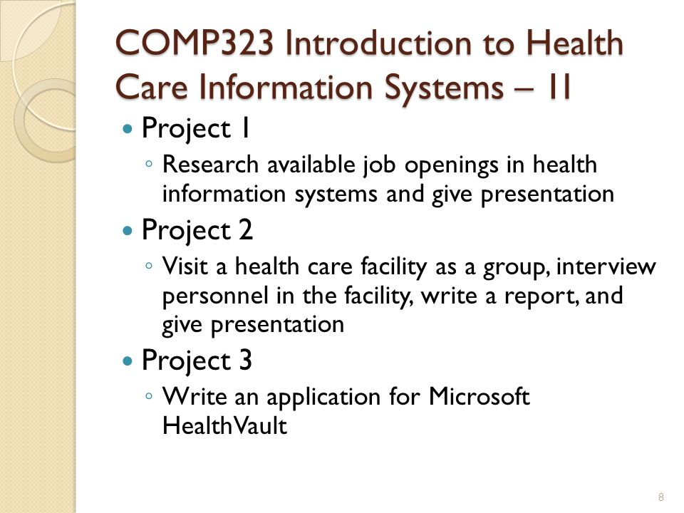 COMP323 Introduction to Health Care Information Systems – 1I Project 1 ◦ Research available job openings in health information systems and give presen