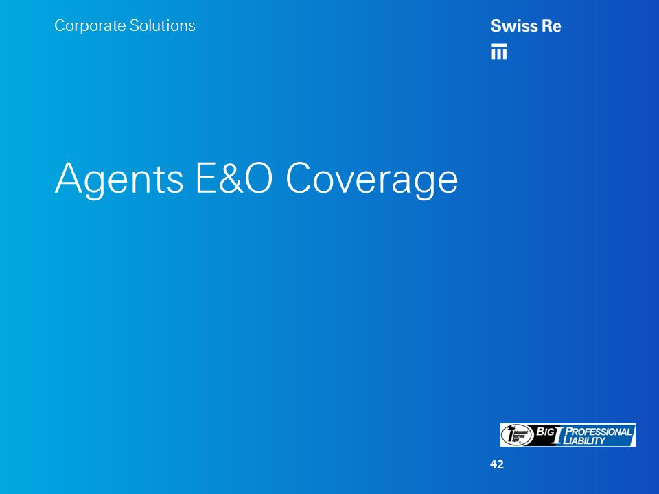 Corporate Solutions Agents E&O Coverage 42