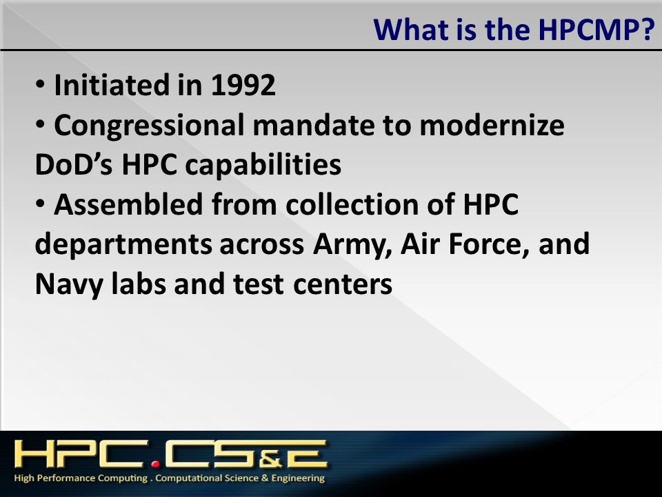 HYCOM: MPI-2 details HYCOM may be run with MPI or MPI-2 MPI-2 is MPI with additional features such as parallel I/O, dynamic process management and remote memory operations HYCOM utilizes parallel I/O feature Parallel I/O times required starting with TI-10