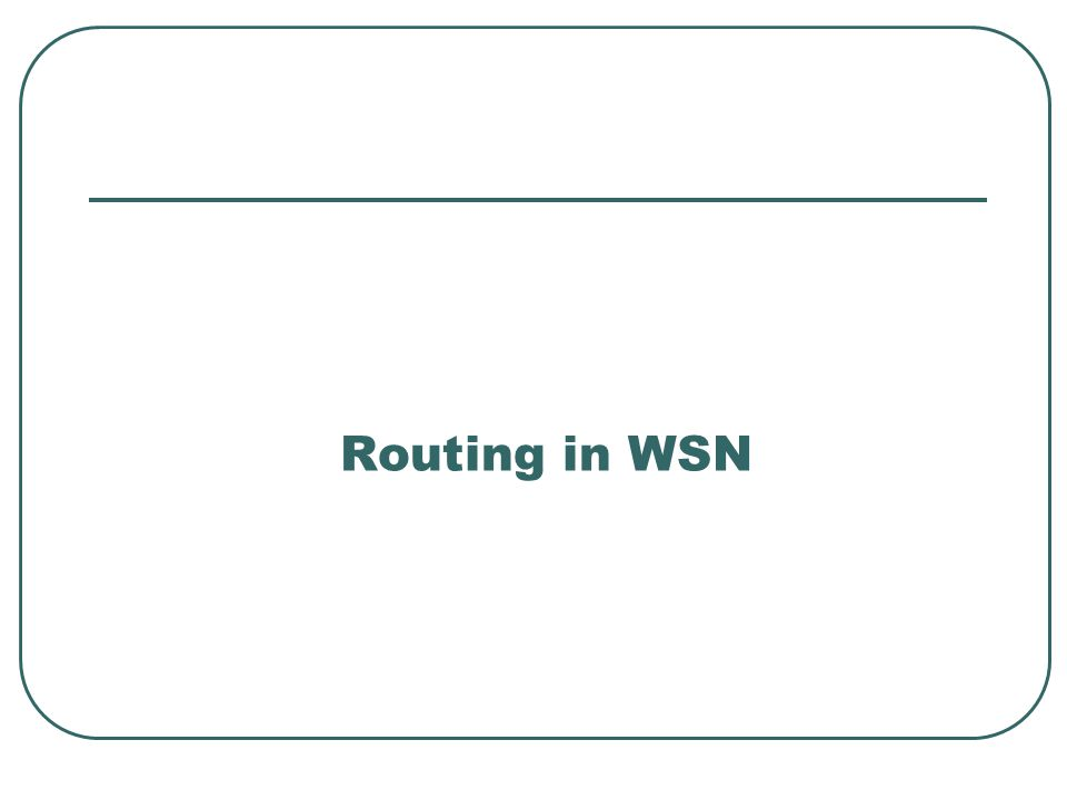 Routing in WSN