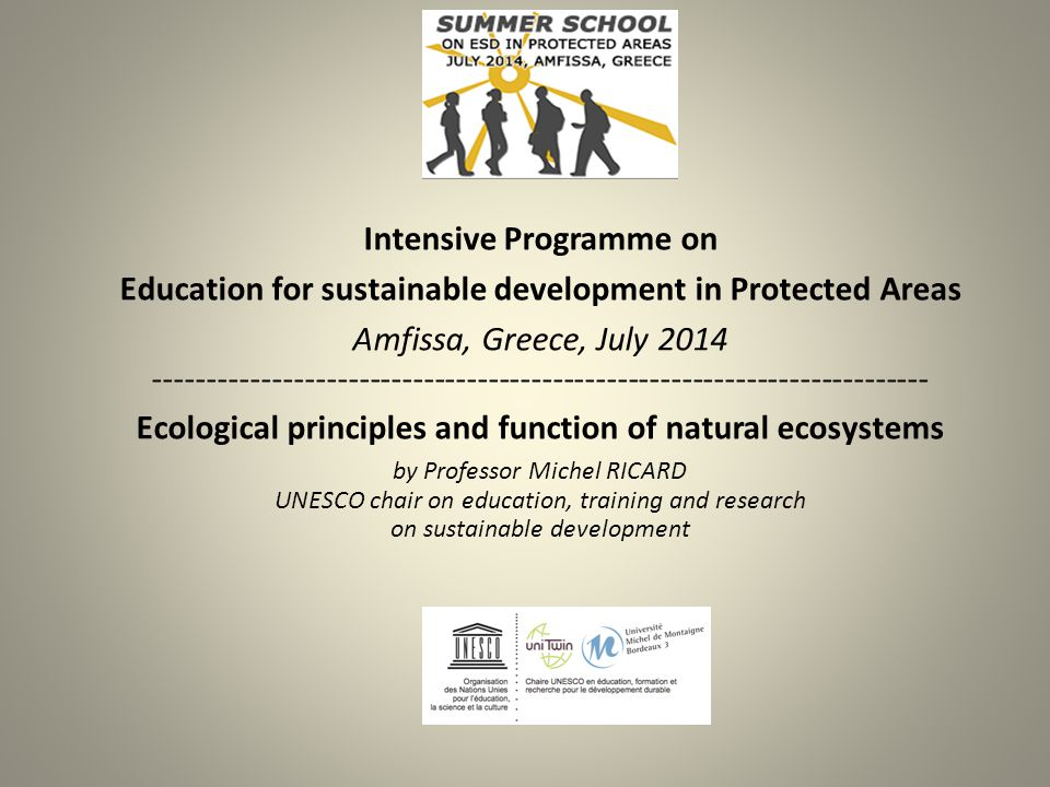 Intensive Programme on Education for sustainable development in Protected Areas Amfissa, Greece, July 2014 -------------------------------------------