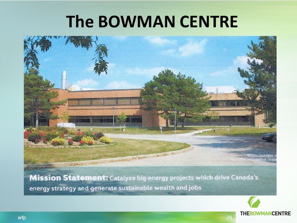 wfp 28 The BOWMAN CENTRE