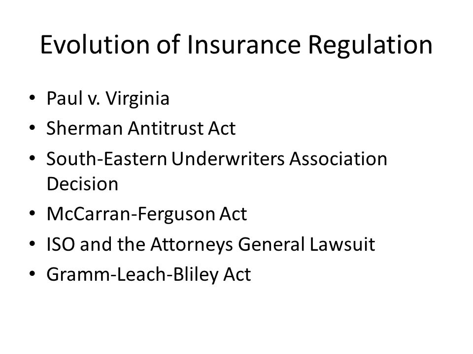Evolution of Insurance Regulation Paul v.