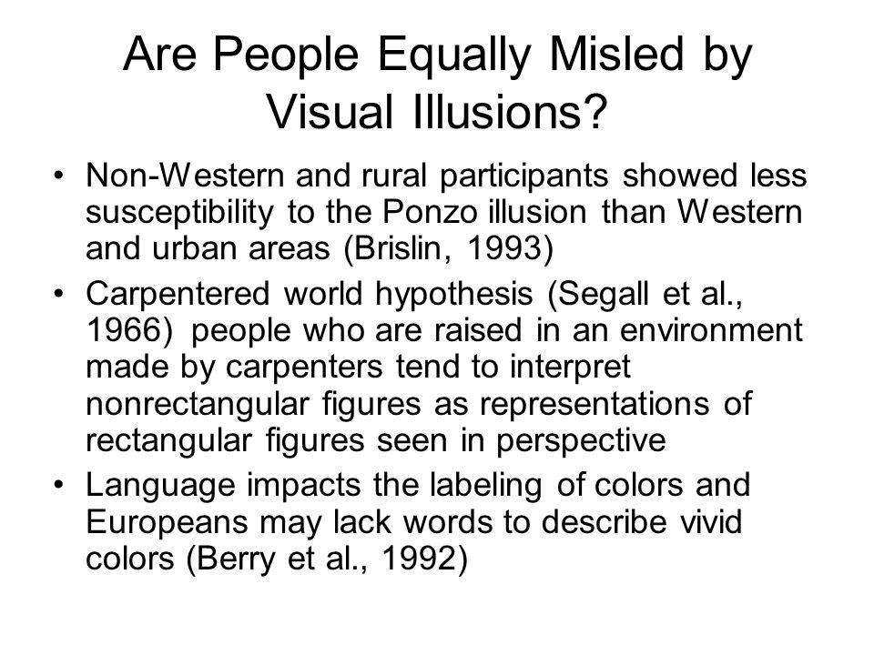 Are People Equally Misled by Visual Illusions.
