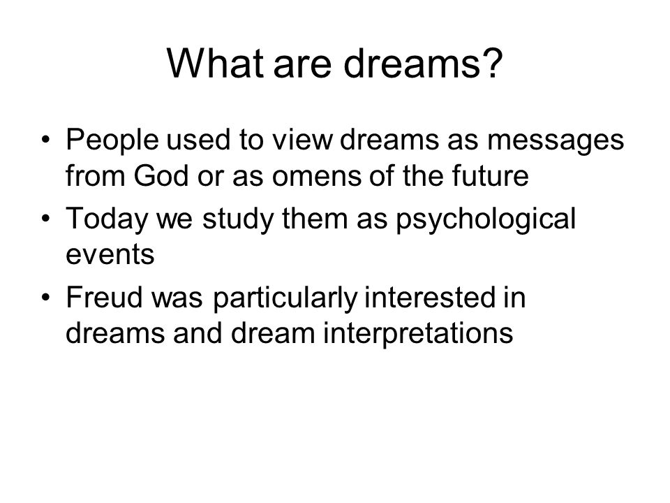 What are dreams.