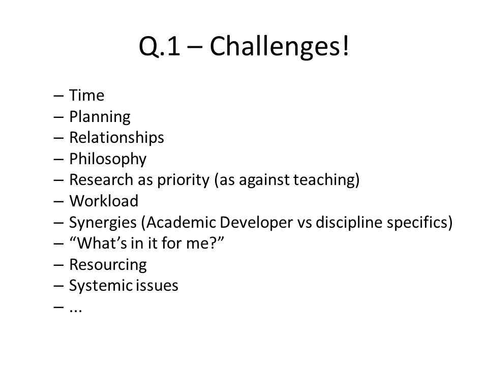 Q.1 – Challenges.