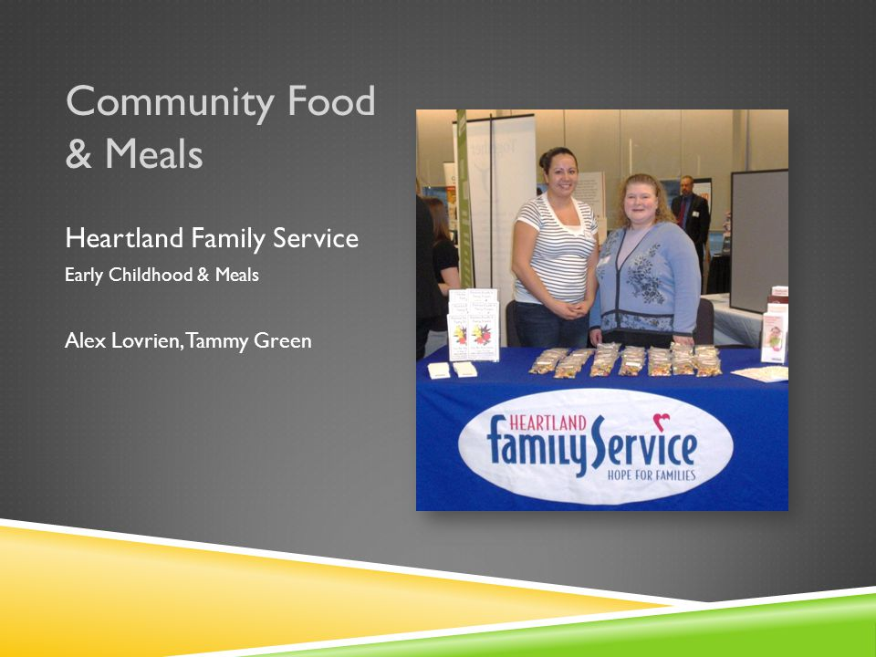 Community Food & Meals Food Bank for the Heartland State-Wide Provider Dom Rahn, Kelly Dunlap