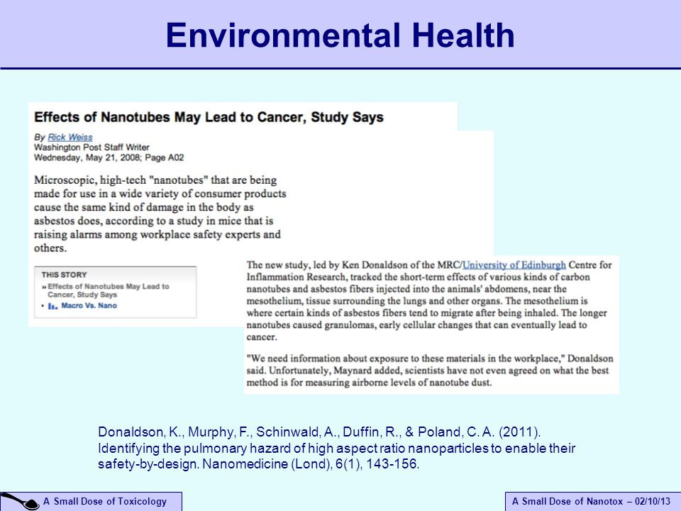 A Small Dose of ToxicologyA Small Dose of Nanotox – 02/10/13 Environmental Health Donaldson, K., Murphy, F., Schinwald, A., Duffin, R., & Poland, C.